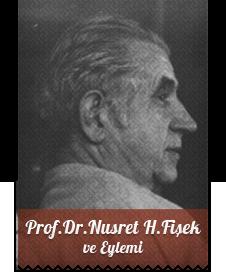 Prof. Dr. Nusret H. Fişek ve Eylemi